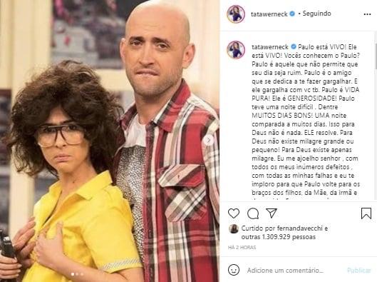 Tatá Werneck faz pedido após piora de Paulo Gustavo